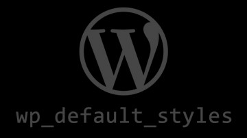 wp_default_styles
